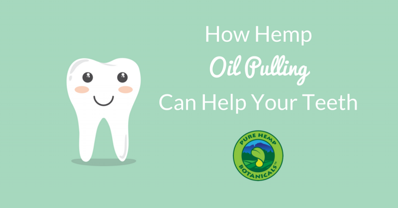 hemp cbd oil pulling dental health cavities