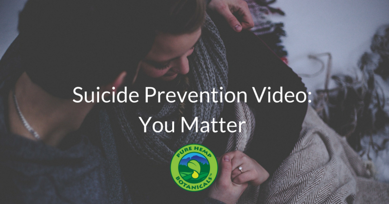 suicide prevention awareness cbd hemp pure hemp botanicals