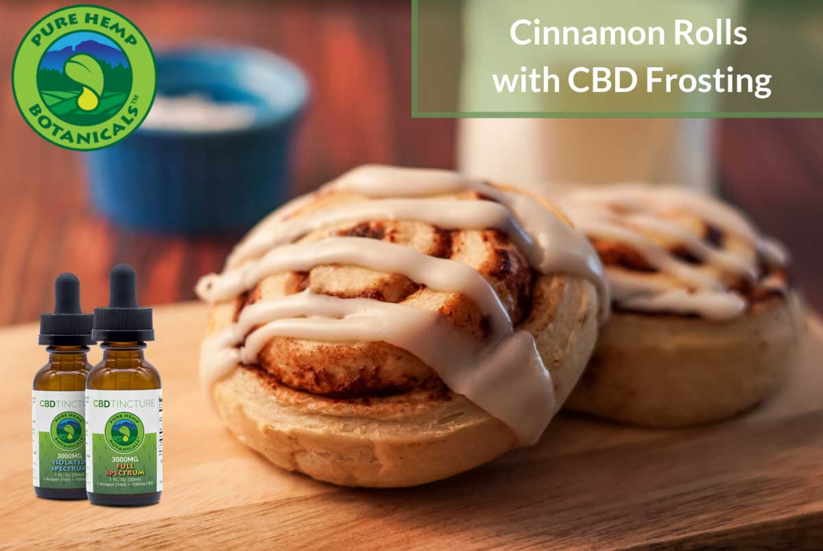 Cooking with CBD: Cinnamon rolls with CBD Frosting!