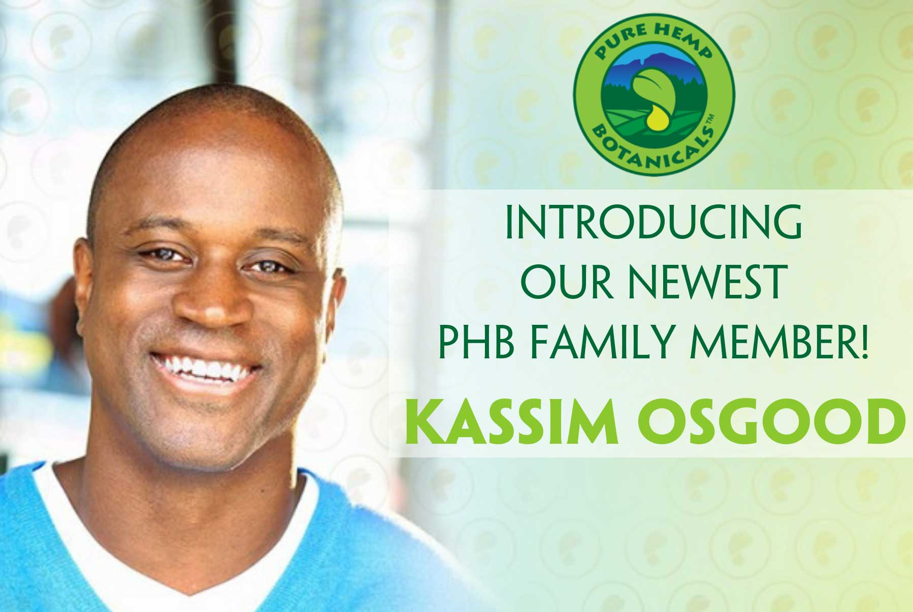Introducing Our Newest PHB Family Member: Kassim Osgood!