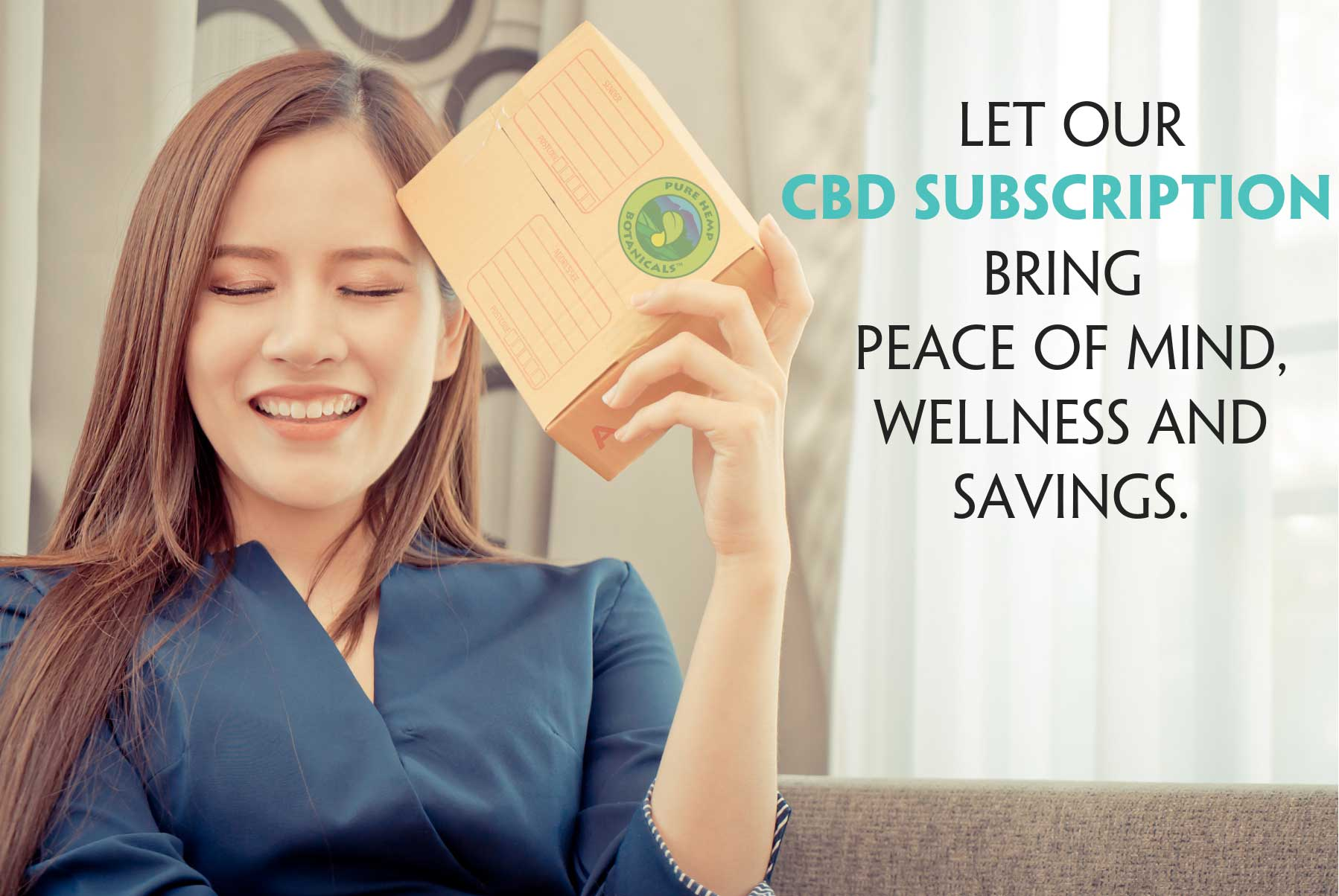 Pure Hemp Botanicals Subscriptions To Ease Your Mind AND Wallet.