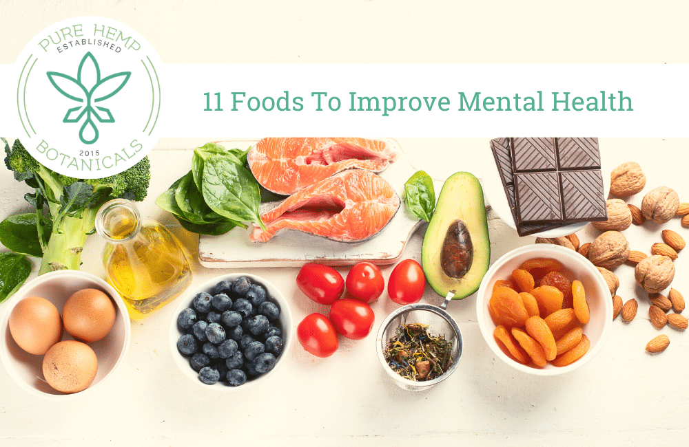 11 Foods To Improve Mental Health