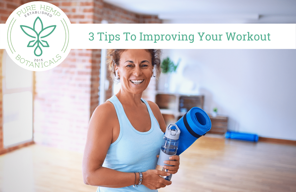3 Tips For Improving Your Workout