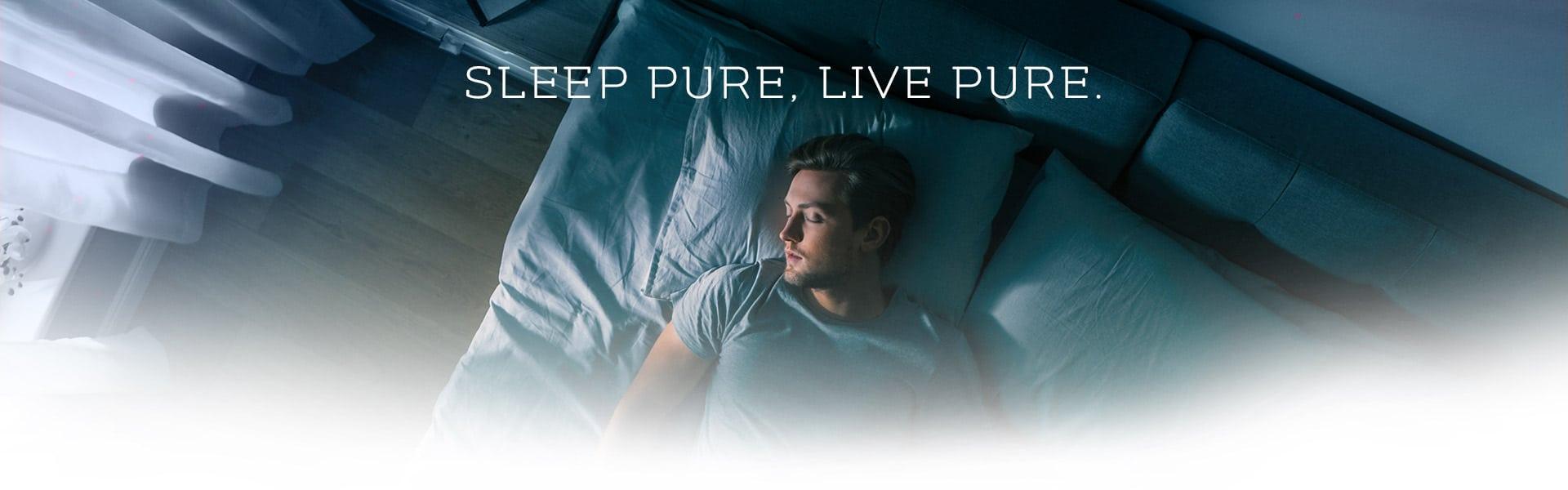 Sleep Pure Live Pure
