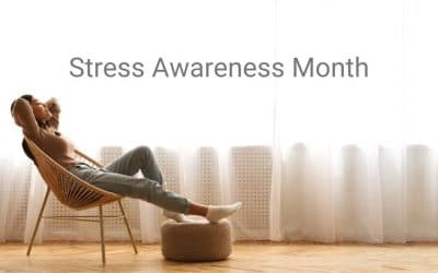 April Is Stress Awareness Month